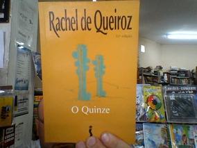 Livro O Quinze - Rachel De Queiroz