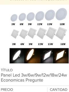 Panel Led 6w 9w 12w 18w Luz Blanca 6500k