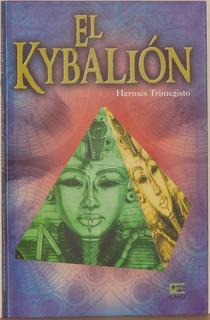 El Kybalión De Hermes Trimegisto -ed. Emu -tapa Suave