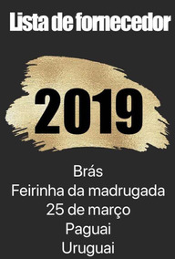 Lista Com Fornecedor 2019 De São Paulo, Brás E Paraguai