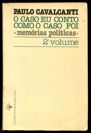 O Caso Eu Conto Como O Caso Foi 2. Vol.- Frete Light- L.2200