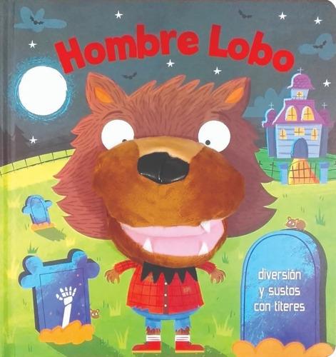 Libro C/ Titere Conejito A Dormir Hombre Lobo Y Pingüino Edu