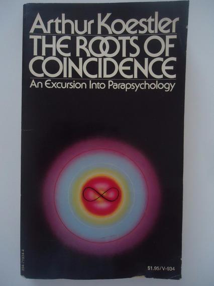 The Roots Of Coincidence - Arthur Koestler - Em Inglês
