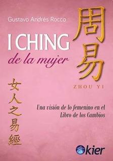 I Ching De La Mujer - Gustavo Rocco - Libro Nuevo Envio
