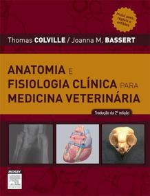 Livro Anatomia E Fisiologia Clinica Medicina Veterinária