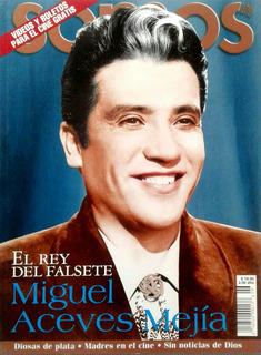 Somos Miguel Aceves Mejia Iran Eory Historia Cine Radio Tele