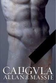 Caligula - Romance Historico Allan Massie