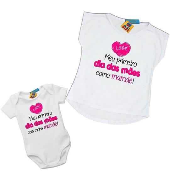 Kit Mãe E Filha Meu Primeiro Dia Das Mães Camiseta E Body Personalizados