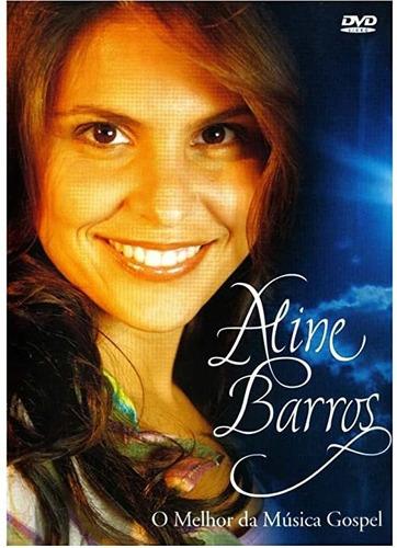 Dvd Aline Barros - O Melhor Da Música Gospel Sony Music
