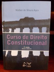 Curso De Direito Constitucional - Walber De Moura Agra 5ª Ed