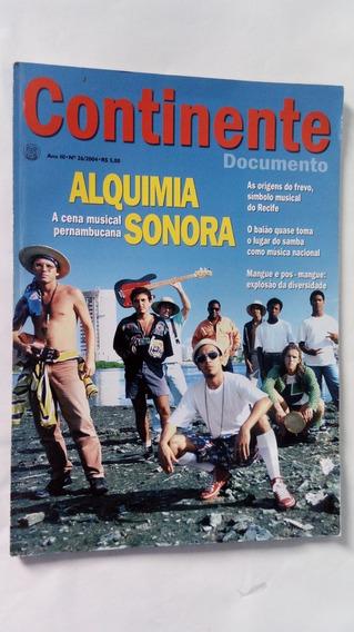 Revista Continente Nº 26/2004 - Alquimia Sonora Pernambucana