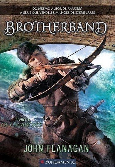 Brotherband - V. 03 - Os Cacadores