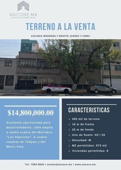 Terreno En Venta, 405 M2, A 1 Calle Del Metrobus, Moderna - Benito Juárez.