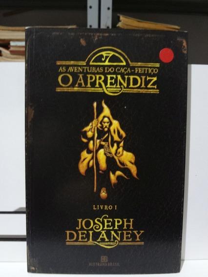 Livro O Aprendiz Aventuras Do Caça Feitiço 1 Joseph Delaney