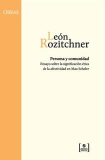 Libro Persona Y Comunidad De Leon Rozitchner