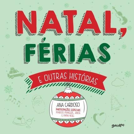Natal, Férias E Outras Histórias Ana Cardoso Marcador Página