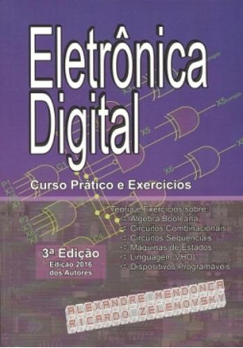 Imagem 1 de 2 de Livro  Eletrônica Digital: Curso Prático E Exerc.  Capa Dura