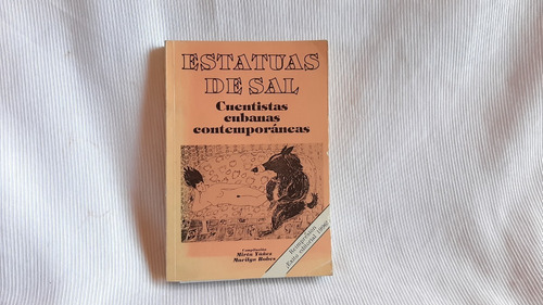 Estatuas De Sal. Cuentistas Cubanas Contemporáneas Union