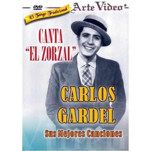 Canta El Zorzal - Canciones De Carlos Gardel - Dvd Original