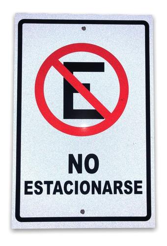 Imagen 1 de 3 de Letrero No Estacionarse Señalamiento Señalética Tránsito