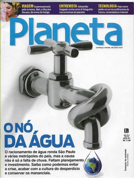 Revista Planeta Nº 497 - O Nó Na Água - Abril 2014