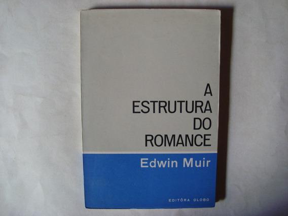 Livro A Estrutura Do Romance - Edwin Muir
