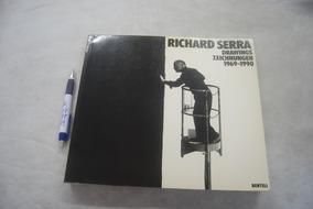 Livro Richard Serra: Drawings=zeichnungen: 1969-1990 Raro