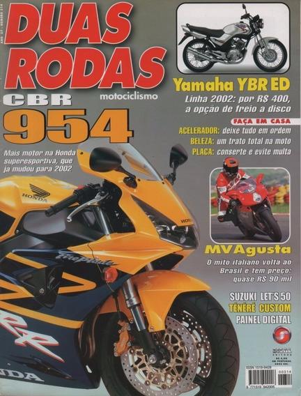 Duas Rodas N°314 Honda Cbr 900rr Fireblade Mv Agusta Ybr 125