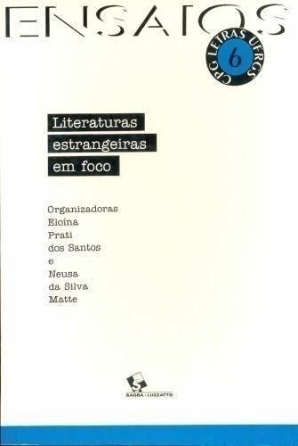 Ensaios 6 - Literaturas Estrangeiras Em Foco