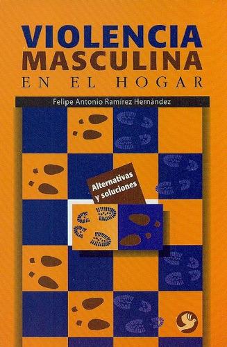Violencia Masculina En El Hogar