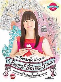 Livro Por Uma Vida Mais Doce - Danielle Noce