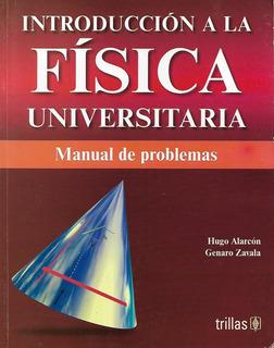 Libro Introducción A La Física Universitaria