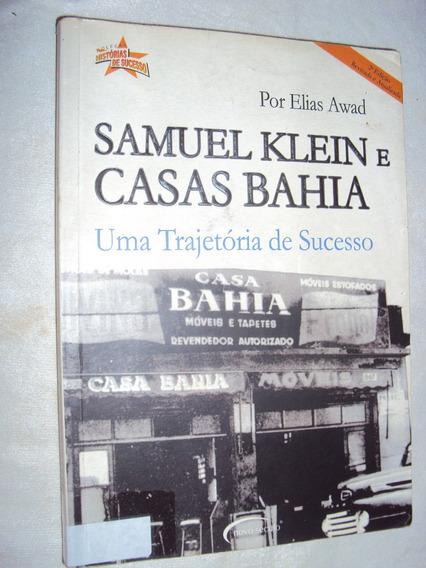 Samuel Klein E Casas Bahia: Uma Trajetória De Sucesso (sebo