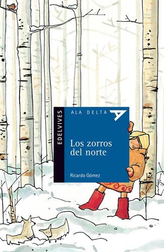 Zorros Del Norte - Ala Delta Azul