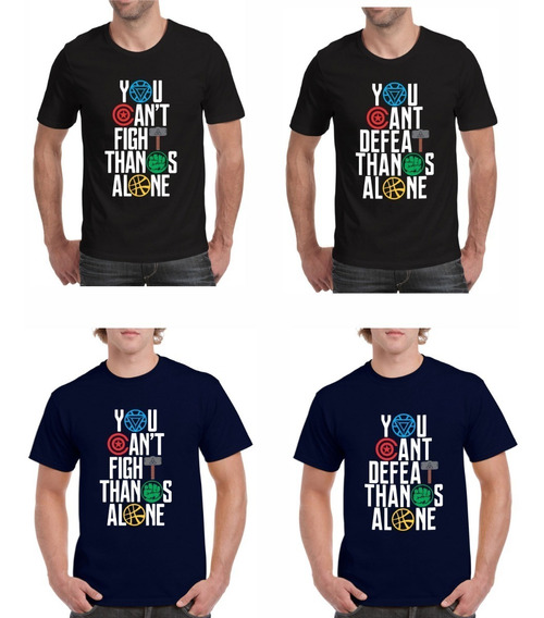 Playeras Avengers You Can´t Fight Thanos Alone Endgame