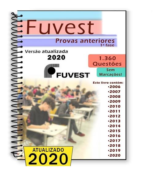 Fuvest 2018 Provas Anteriores 2006 Até 2017 + Gabaritos