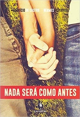 Livro Nada Será Como Antes Mauricio De Castro
