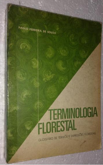 Terminologia Florestal - Paulo Ferreira De Solza