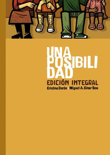 Una Posibilidad - Edicion Integral, Duran, Astiberri