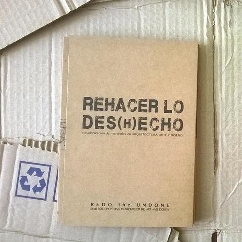 Imagen 1 de 4 de Rehacer Lo Des(h)echo - Fundación Basura