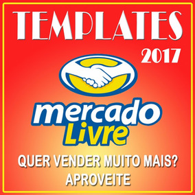 Template Mercado Livre 2017 Anuncio E Venda No Mercadolivre