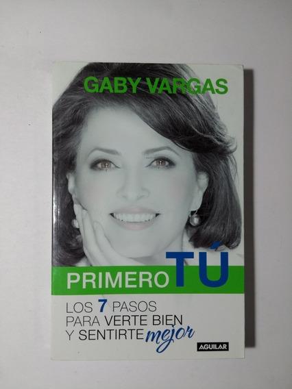Primero Tú , Gaby Vargas
