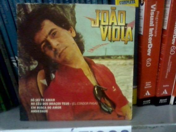 Compacto - Cpdv0120 - João Viola - Em Busca Do Amor - 1986