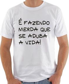 Camiseta Infantil Masculina Feminina É Fazendo Merda Qu 1030
