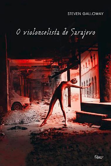 Livro - O Violocelista De Sarajevo