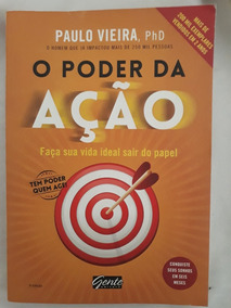 Livro - O Poder Da Ação Paulo Vieira