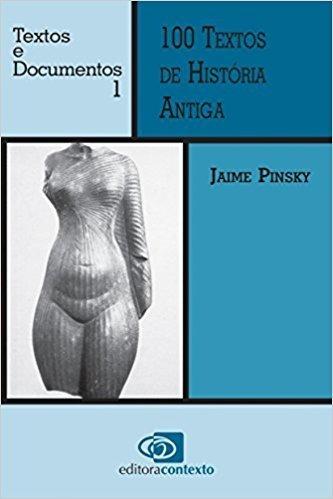 Livro 100 Textos De Historia Antiga * Frete Gratis