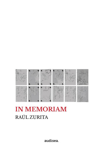 In Memoriam - Raúl Zurita - Audisea - Lu Reads