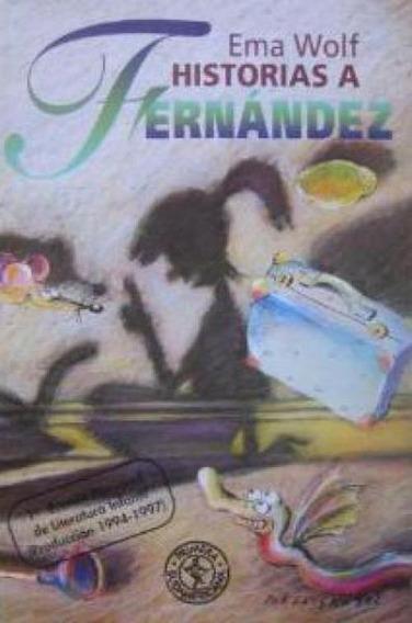 Historias A Fernández - Ema Wolf