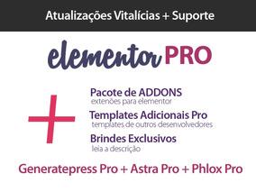 Elementor Pro + Generatepress Pro + Astra Pro + Phlox Pro